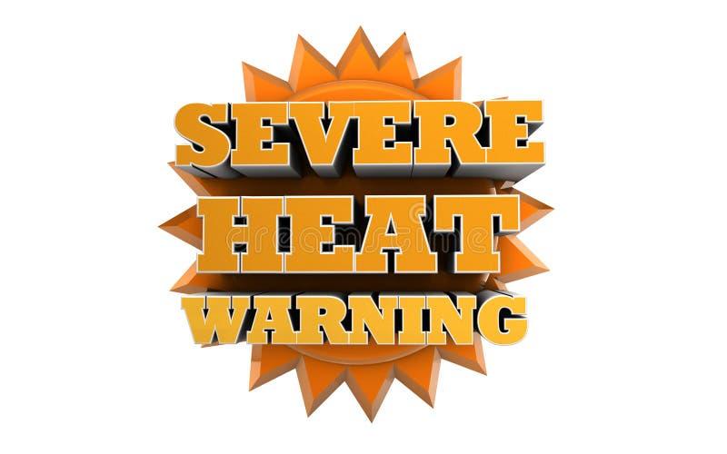 Aviso severo do calor - consultivo de tempo imagem de stock royalty free