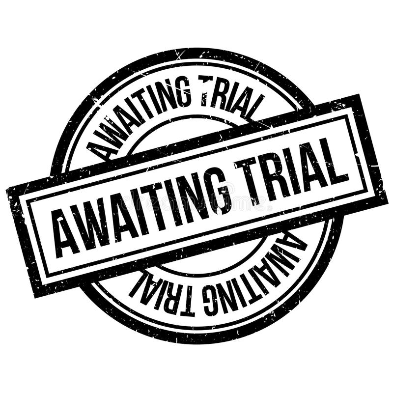 Awaiting Trial rubber stamp. Grunge design with dust scratches. Effects can be easily removed for a clean, crisp look. Color is easily changed royalty free illustration