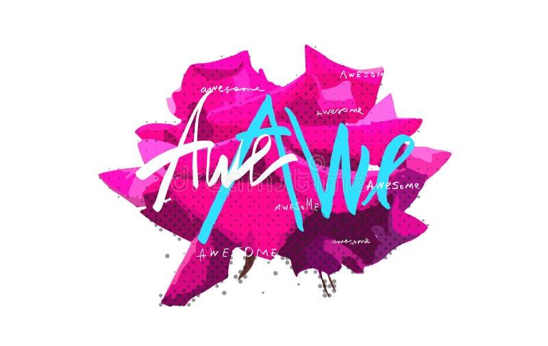 Awe Rose Bloom Poster Design. Acid color rose Awe awesome lettering design vector illustration