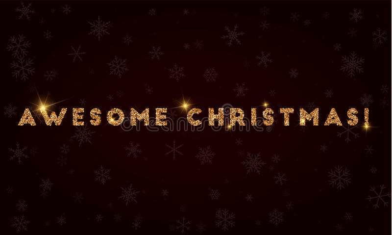 Awesome christmas!. Golden glitter greeting card. Luxurious design element, vector illustration vector illustration