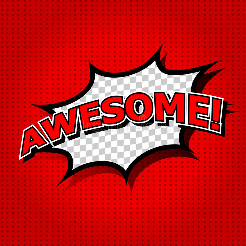 Awesome!. Comic Speech Bubble, Cartoon. art and illustration vector file stock illustration