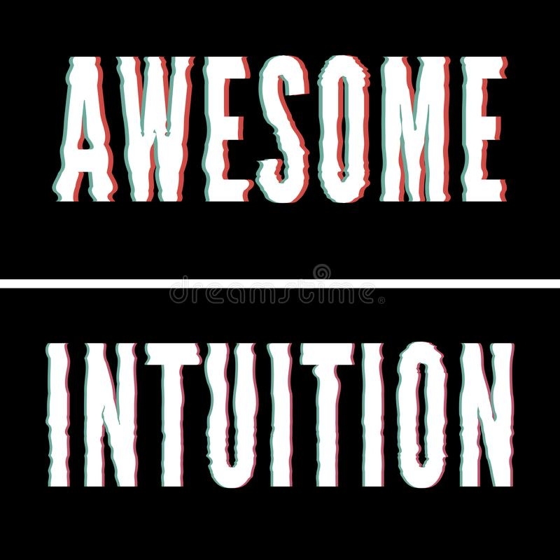 Awesome Intuition slogan, Holographic and glitch typography, tee shirt graphic, printed design. Awesome Intuition slogan, Holographic and glitch typography, tee vector illustration
