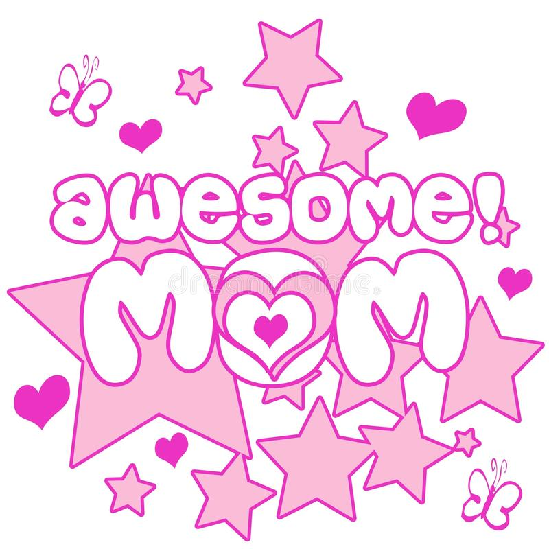 Awesome Mom. A nice illustration of text awesome mom vector illustration