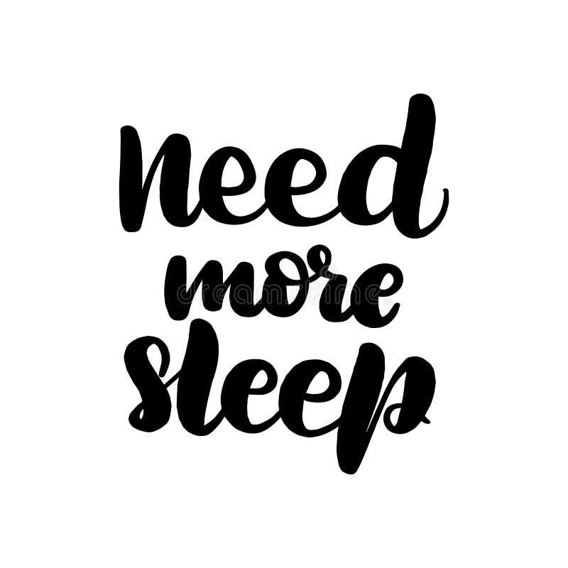 Ayez besoin de plus de sommeil illustration de vecteur