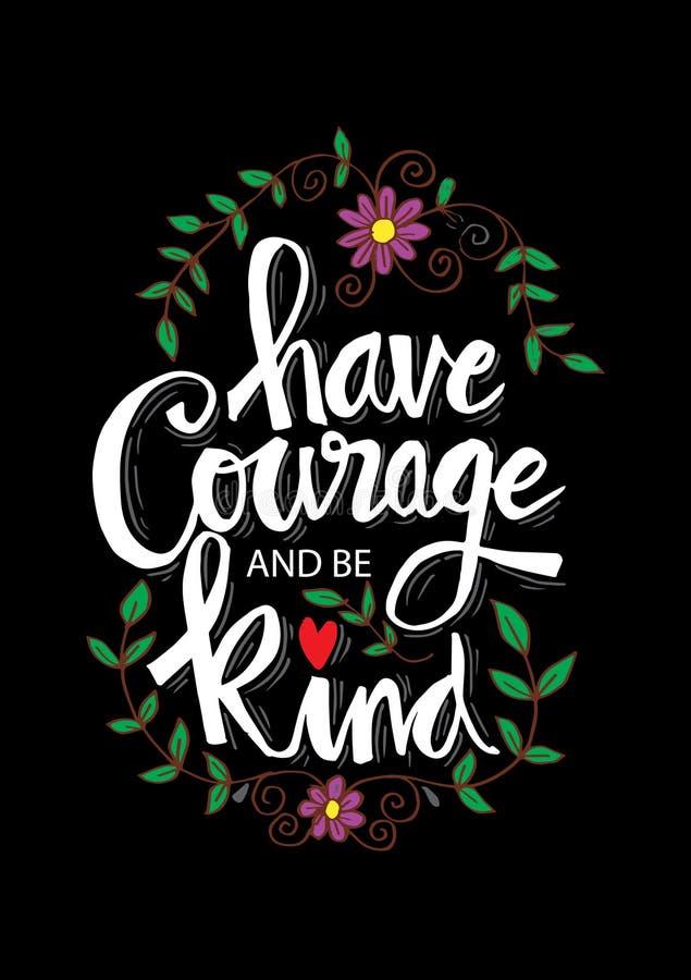 Ayez le courage et soyez aimable illustration de vecteur