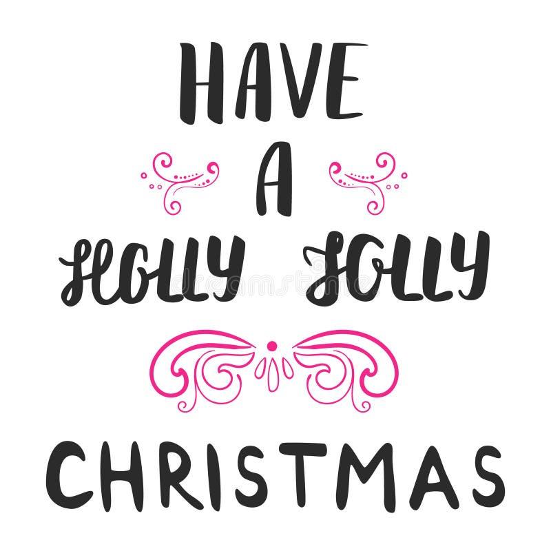 Ayez un lettrage gai de Noël de houx Carte de calligraphie de main de Noël illustration libre de droits