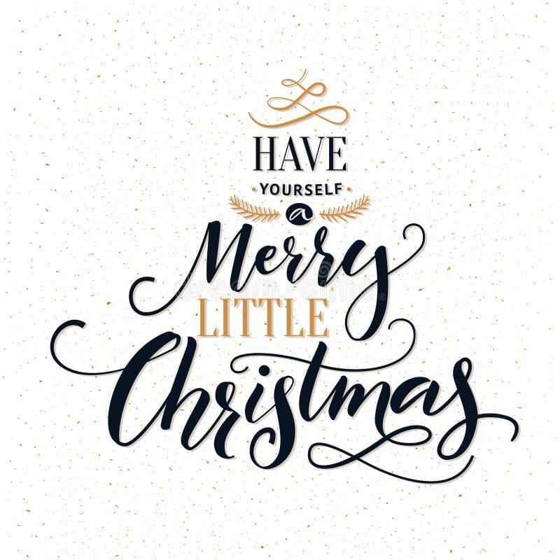 Ayez vous-même un Joyeux petit Noël Carte de voeux de typographie avec la calligraphie moderne fleurie illustration stock