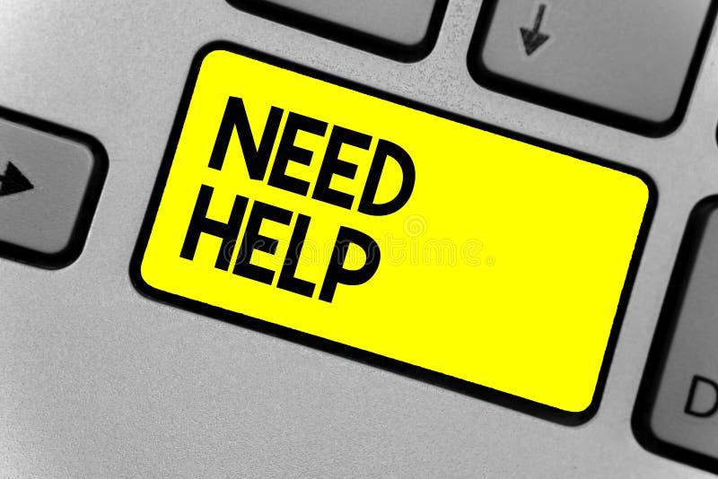 Ayuda de la necesidad de la demostración de la nota de la escritura Foto del negocio que muestra cuando alguien está bajo presión imagen de archivo libre de regalías