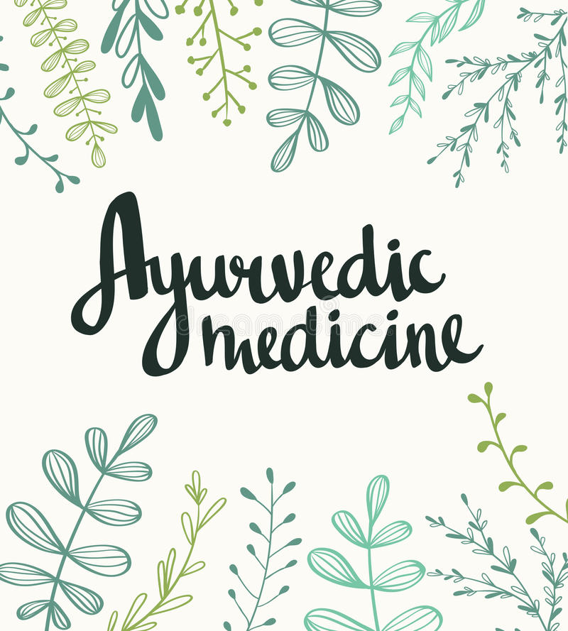 Ayurvedic medicine - stylish lettering on the natural background. Vector hand drawn illustration with plants royalty free illustration