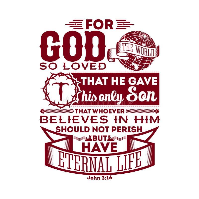A Bíblia tipográfica Para o deus amado assim o mundo, isso deu seu somente filho, que quem quer que acredita nele não deve perece ilustração do vetor