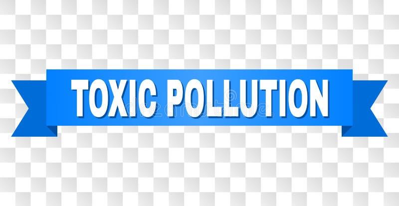 Błękitna taśma z TOKSYCZNYM zanieczyszczenie podpisem ilustracja wektor