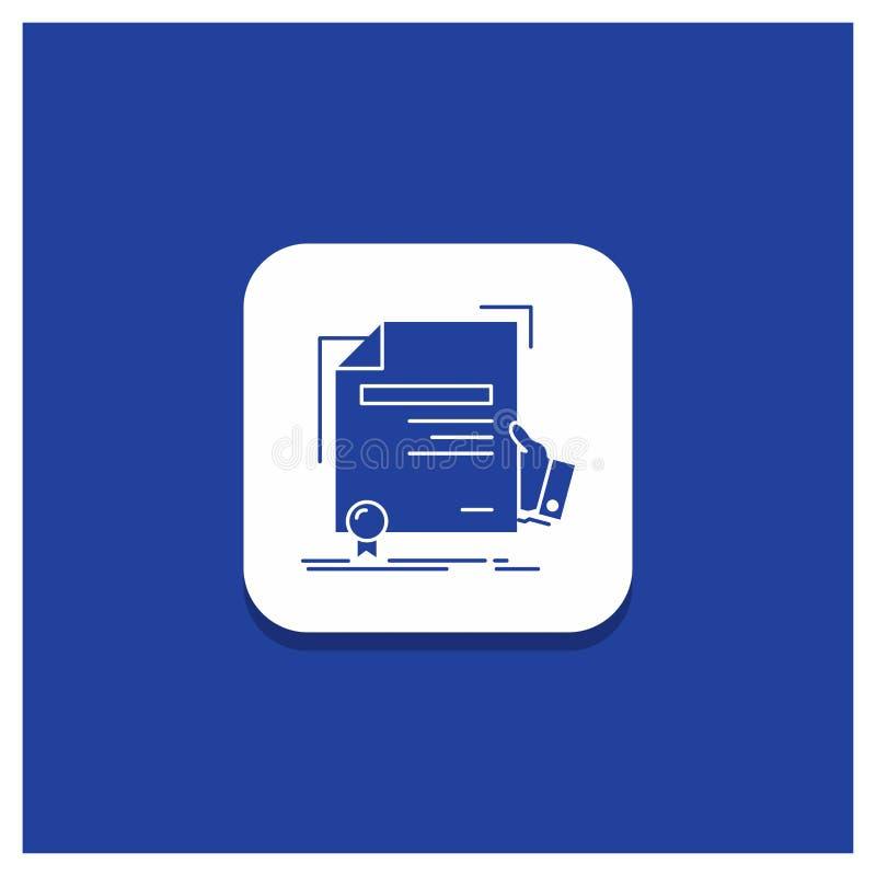 Błękitny Round guzik dla świadectwa, stopień, edukacja, nagroda, zgoda glifu ikona ilustracja wektor