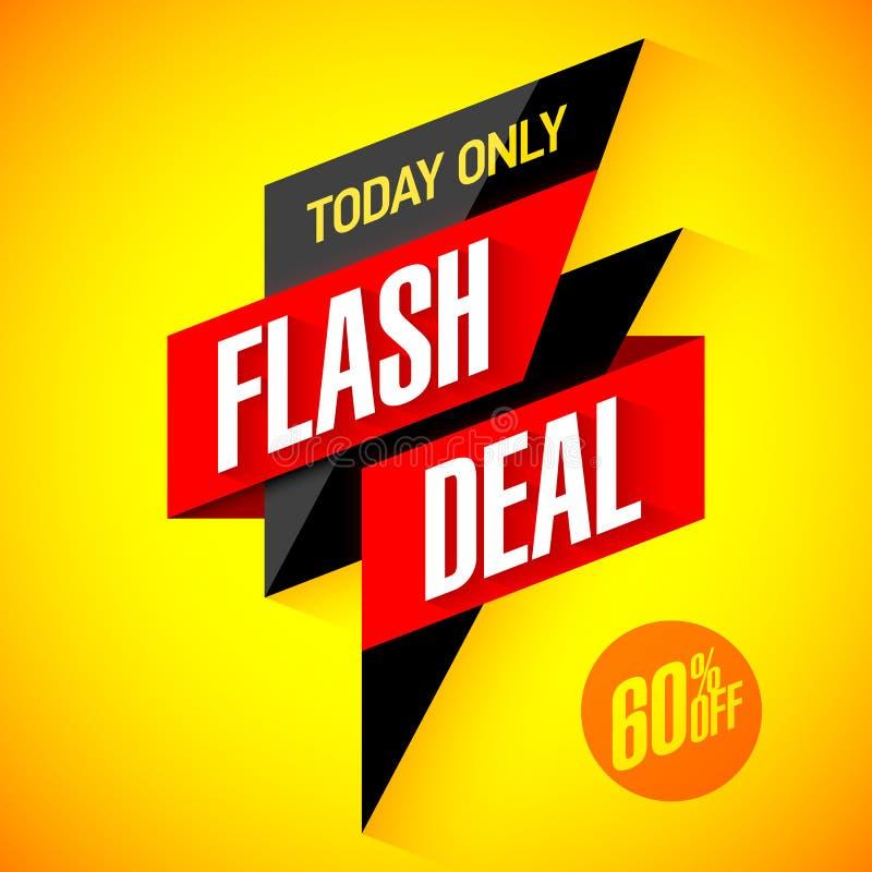 Błyskowa transakcja tylko błyskowy sprzedaży specjalnej oferty sztandar, dzisiaj ilustracji