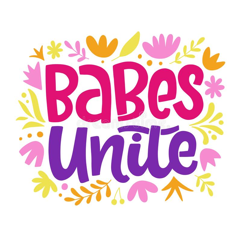 Free Babes Unite Feminism Quote Slogan, Hand Written Lettering Phrase Stock Photography - 155025902