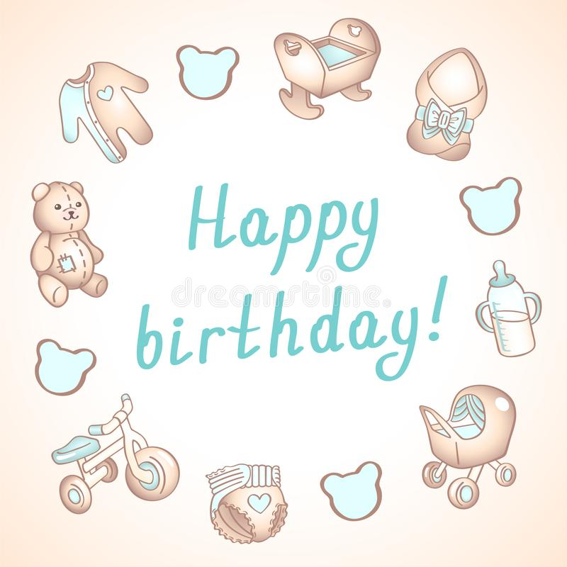 Baby birthday card, shower card, poster, template. Cute vector illustrations. Set of baby toys, feeding and care. Baby boy birthday card, shower card, poster vector illustration