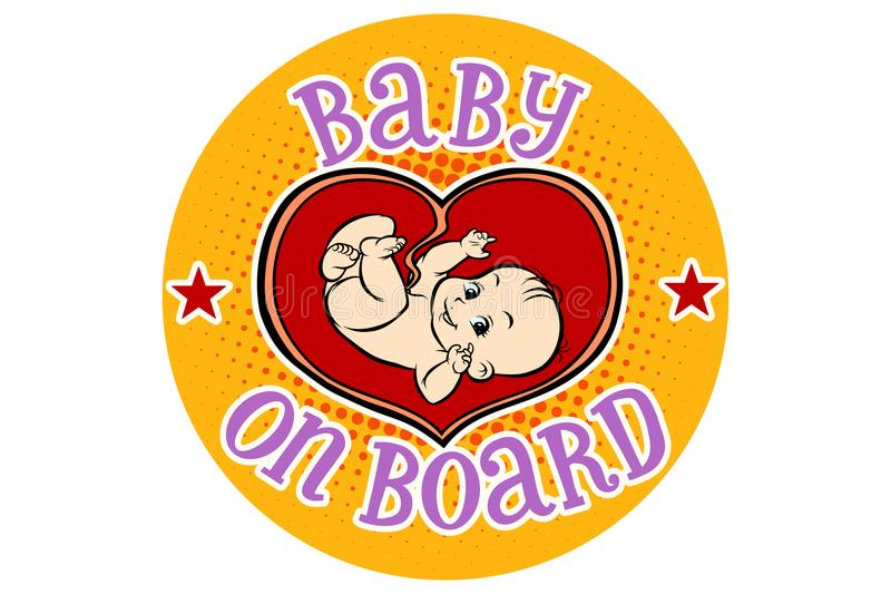 Baby on Board, embryo in the womb. Hand drawn illustration cartoon pop art retro vector style stock illustration