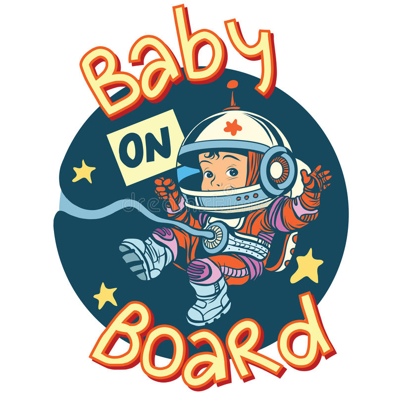 Baby on Board sign pregnancy cosmonaut. Pop art retro style. Sticker for car child transport. Sign of pregnancy. Child astronaut bound by the umbilical cord to stock illustration