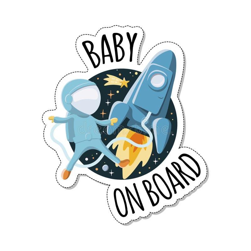Baby an Bord des Zeichens mit Kinderastronauten nahe der Rakete im Raum Autoaufkleber mit Warnung stock abbildung