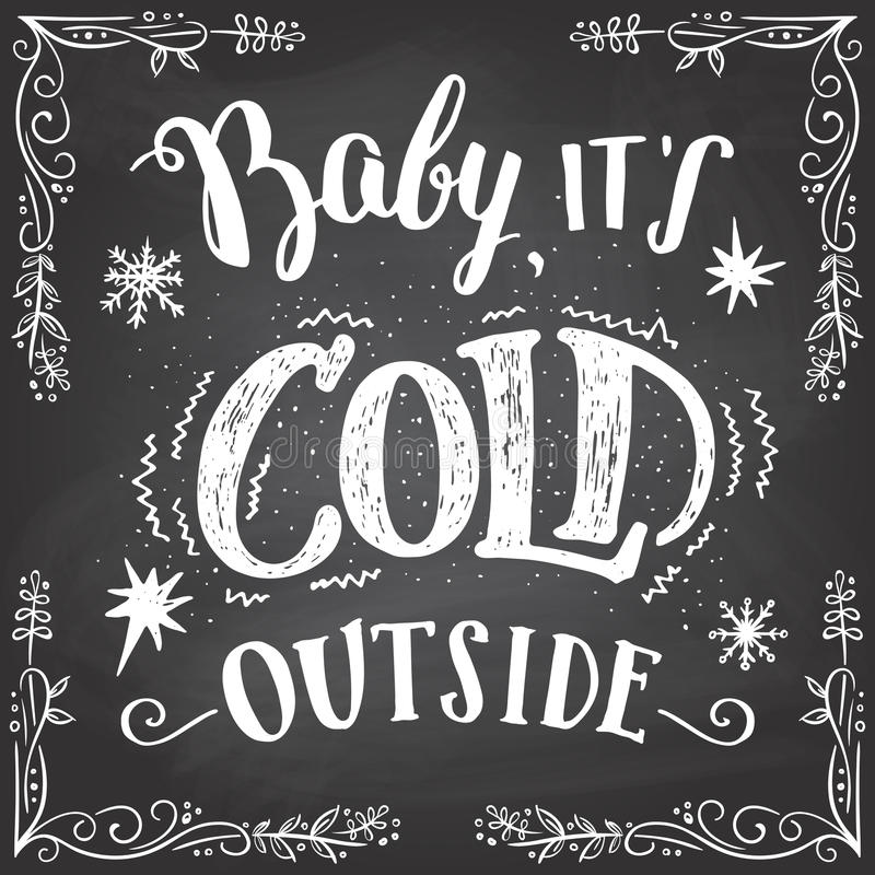 Baby its cold outside hand-lettering sign stock illustration