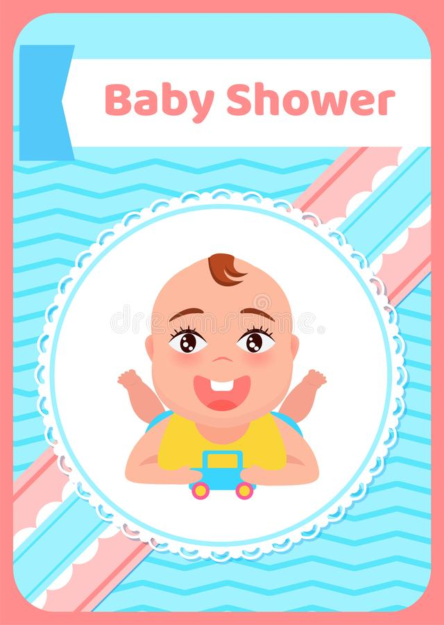 Baby Shower Greeting card, Kid Lying on Belly, Toy. Baby shower greeting card, kid lying on belly with wide open mouth. Happy infant in bib and car toy in round vector illustration
