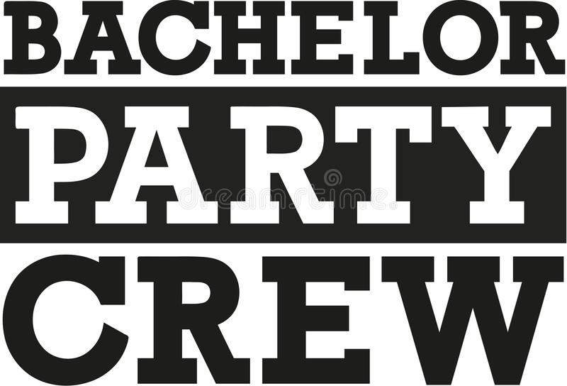 Bachelor party crew - fat font. Vector royalty free illustration
