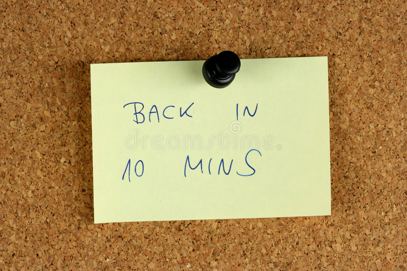 Back in 10 minutes royalty free stock photography