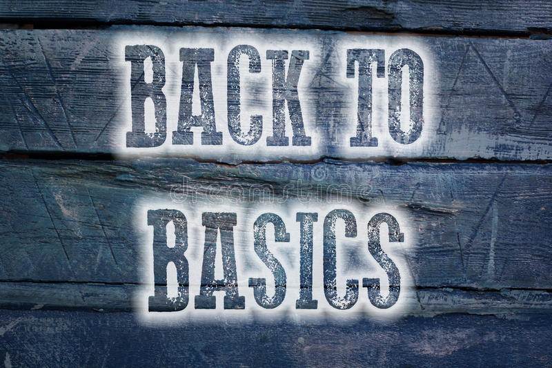 Back To Basics Concept. Text on background stock photo
