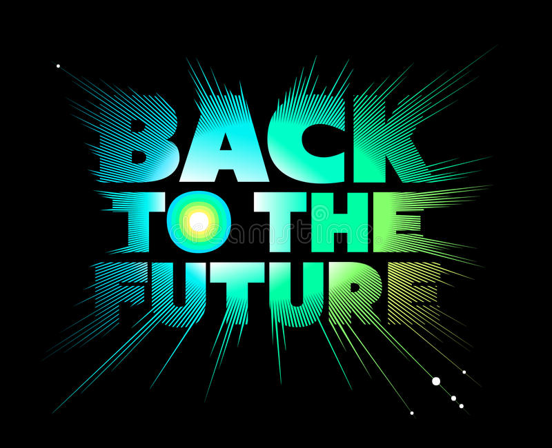 Back to the future. Lettering. stock illustration