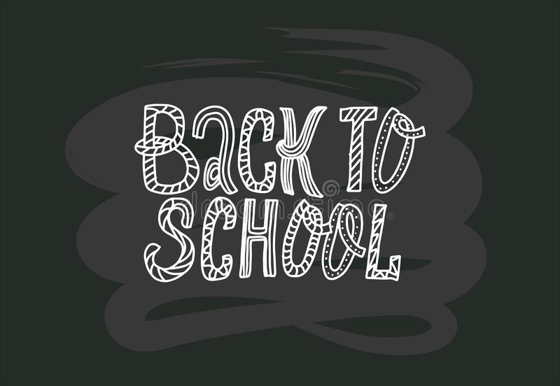 Back to school doodles lettering quote on black chalkboard. black and white hand drawn logo phrase. Grotesque script text. Simple stock illustration