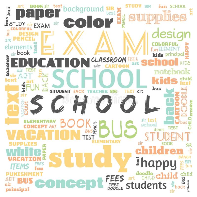Back to the school word cloud, word cloud for school life, this word cloud use for banner, painting, motivation, web-page, website. Background, t-shirt, shirt royalty free illustration