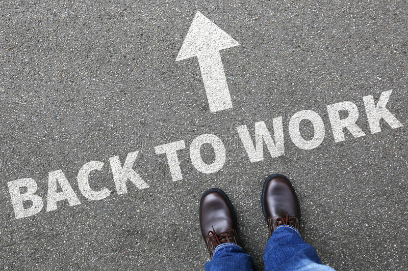 Back to work working vacation holiday holidays unemployed business concept stock image