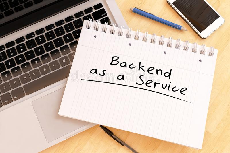 Backend as a Service. Handwritten text in a notebook on a desk - 3d render illustration stock illustration