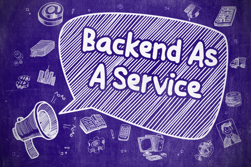 Backend As A Service - Business Concept. Shouting Loudspeaker with Inscription Backend As A Service on Speech Bubble. Hand Drawn Illustration. Business Concept royalty free illustration
