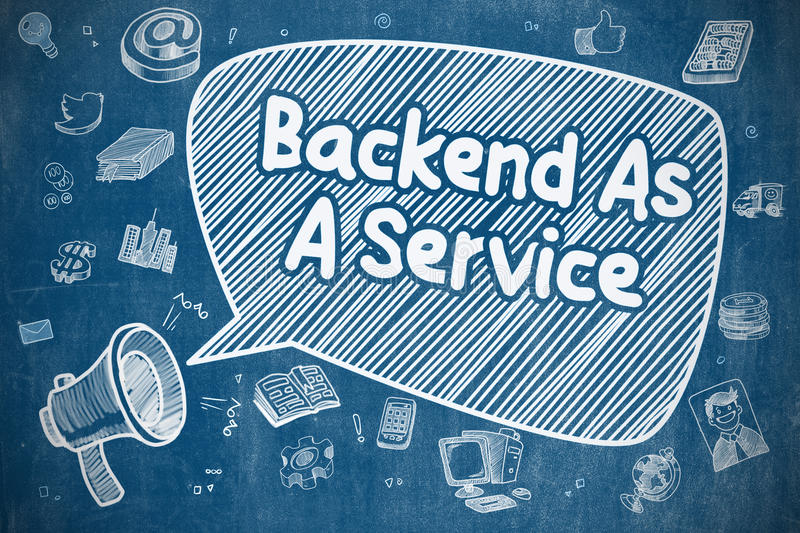 Backend As A Service - Business Concept. Speech Bubble with Inscription Backend As A Service Hand Drawn. Illustration on Blue Chalkboard. Advertising Concept royalty free illustration