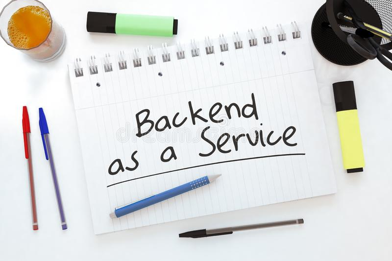 Backend as a Service. Handwritten text in a notebook on a desk - 3d render illustration, development, application, web, cloud, storage, social, baas, office royalty free illustration