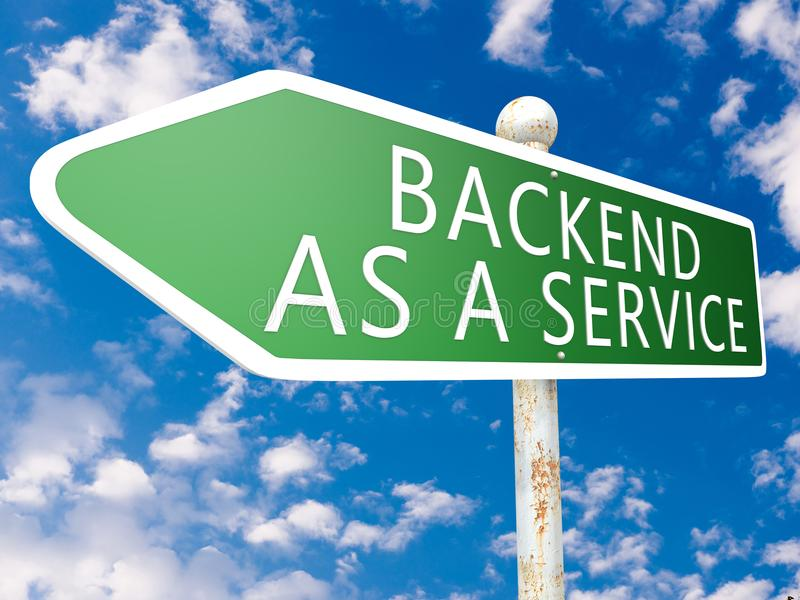 Backend as a Service. Street sign text concept illustration in front of blue sky with clouds. 3d Rendering stock illustration