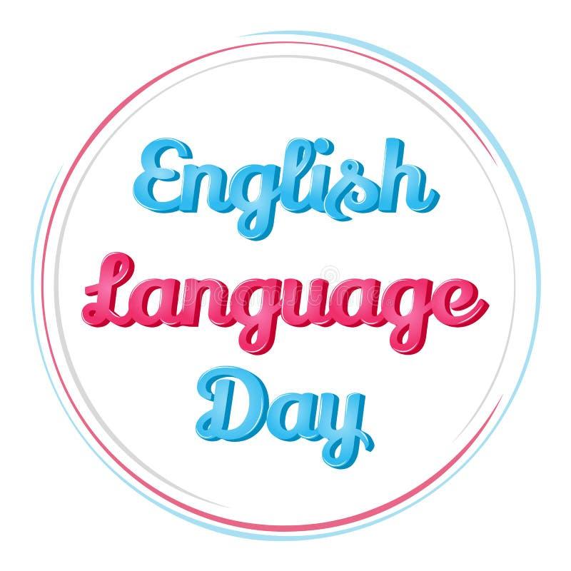 Background for English Language Day. Vector illustration for you design, card, banner, sticker, poster, calendar or stock illustration