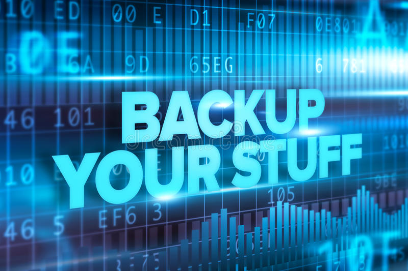 Backup your stuff abstract concept blue text blue background stock illustration