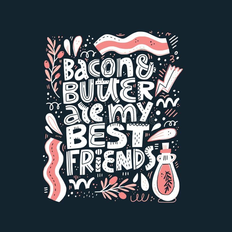 Bacon och smör är mitt märka för bästa vän stock illustrationer
