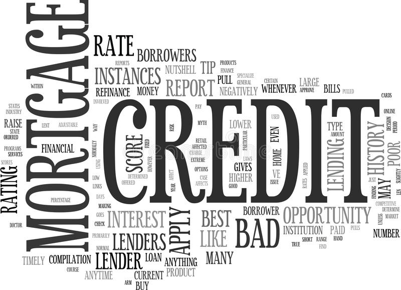 A Bad Credit Mortgage May Be Just What The Doctor Orderedword Cloud royalty free illustration
