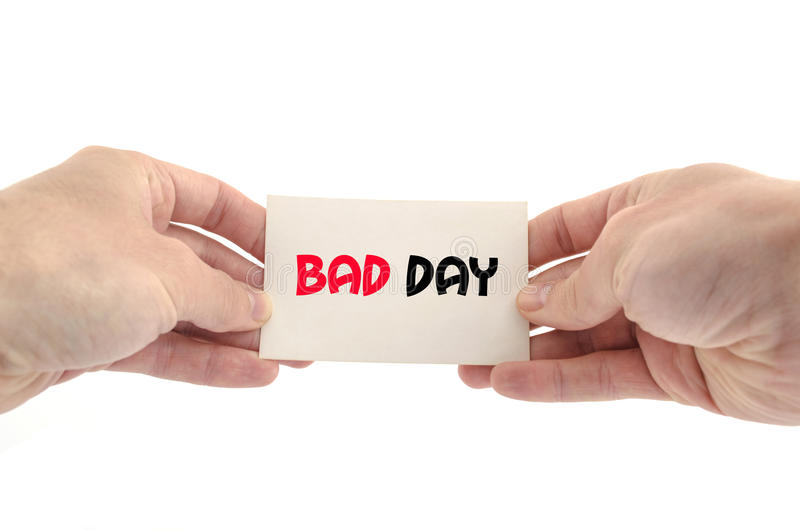 Bad day text concept. Isolated over white background royalty free stock photo
