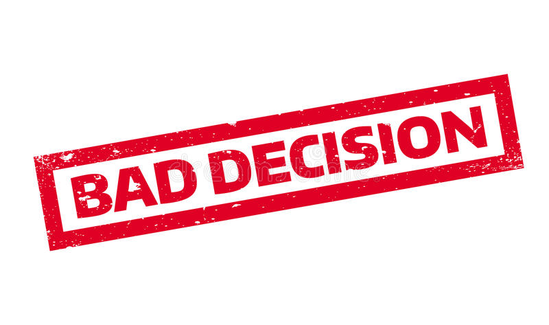 Bad Decision rubber stamp stock illustration