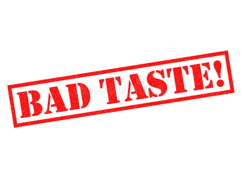 BAD TASTE!. Red Rubber Stamp over a white background royalty free illustration