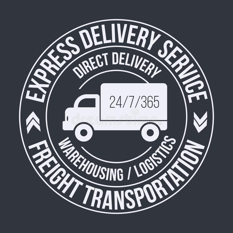 Badge template of fast delivery Cargo truck. Freight Transportation label. vector illustration