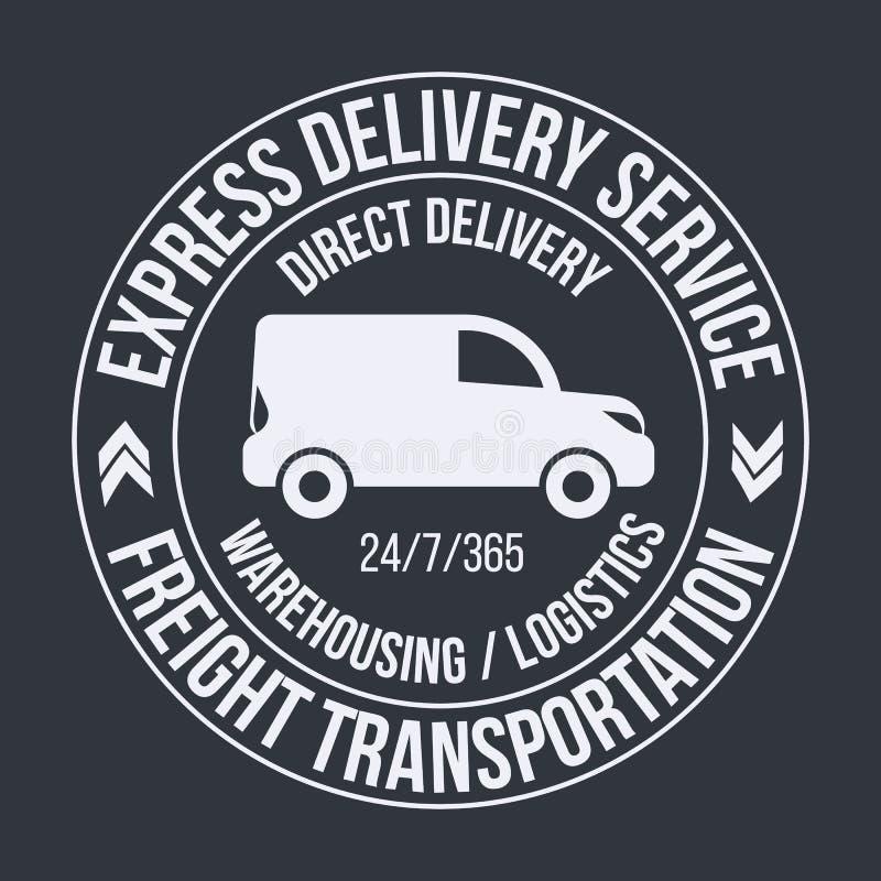 Badge template of fast delivery van. Freight Transportation label, emblem. royalty free illustration