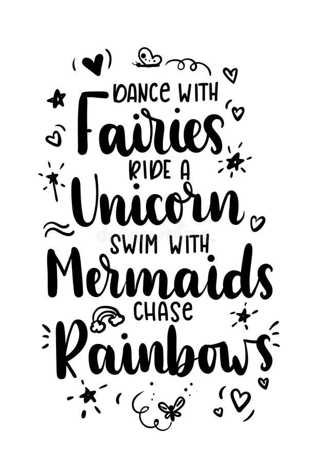 Baile con las hadas, monte un unicornio, nade con las sirenas, arco iris de la caza citan stock de ilustración