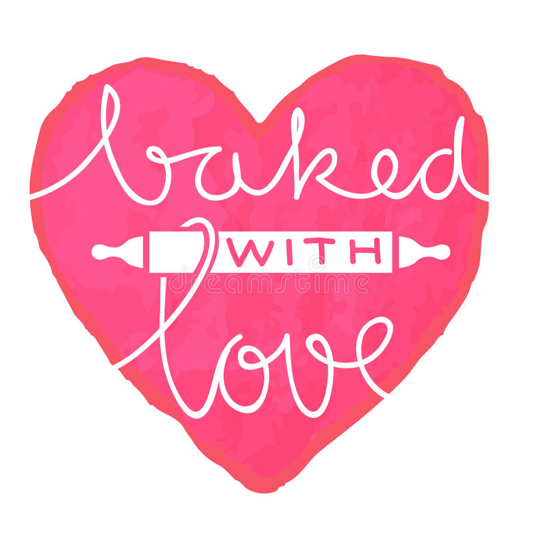 Baked with love royalty free illustration