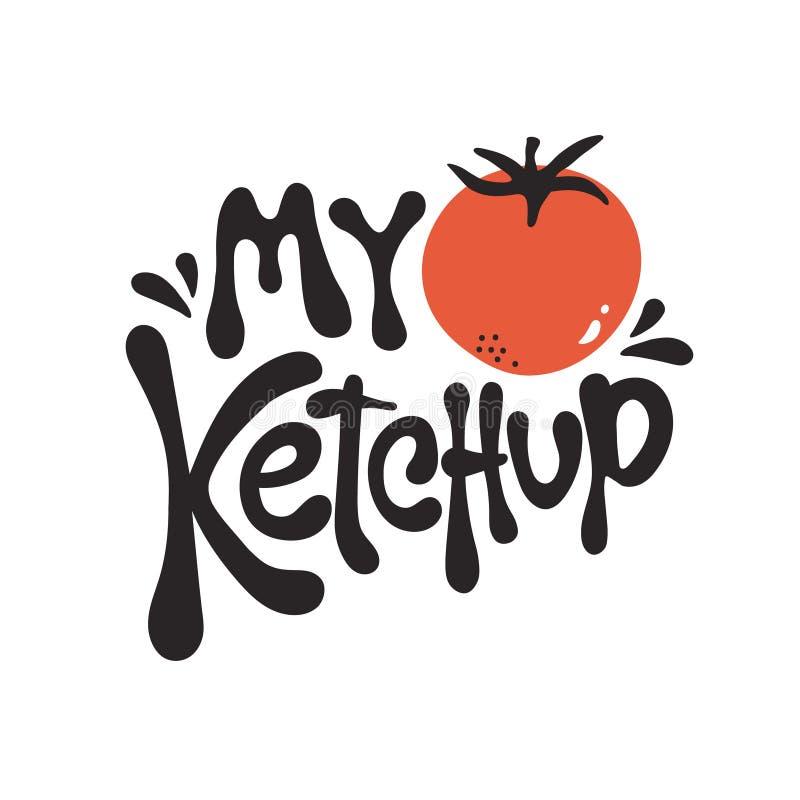 Bakgrund med tomaten och bokstäver Min ketchup stock illustrationer