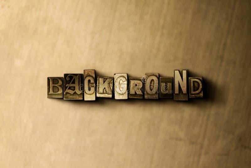 BAKGRUND - närbild av det typsatta ordet för grungy tappning på metallbakgrunden stock illustrationer