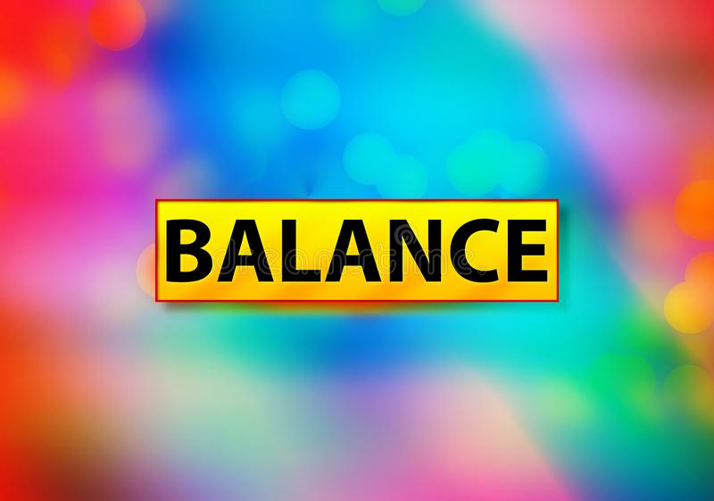 Balance Abstract Colorful Background Bokeh Design Illustration stock illustration